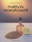 Praktische Aromakosmetik